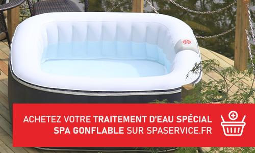 Traitement d'eau adapté à votre spa gonflable Ospazia et Sun Spa